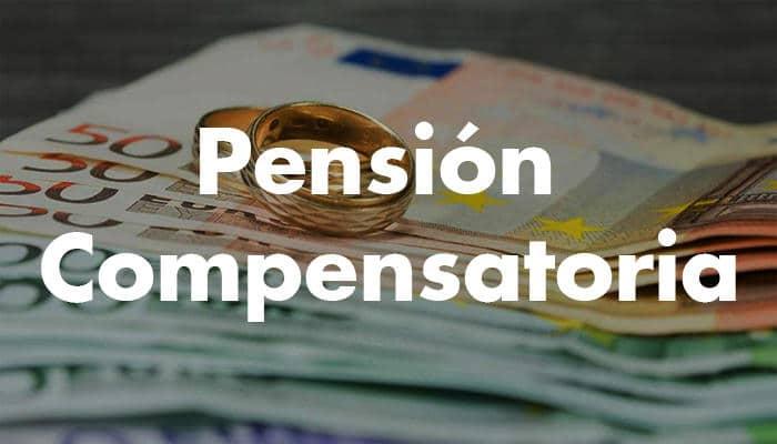 Que es la pensión compensatoria